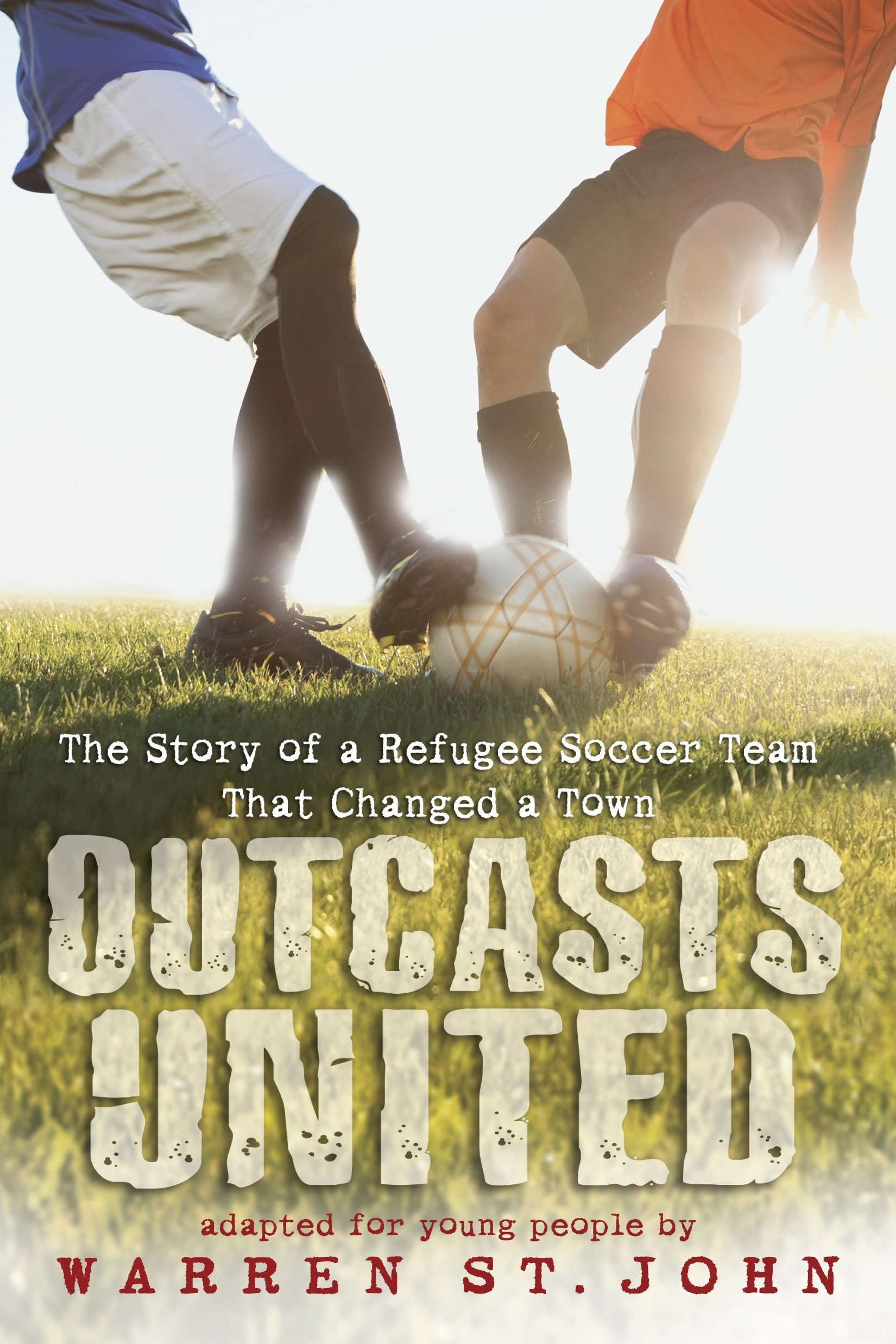Sách - Outcasts United: The Story Of A Refugee Soccer Team That Changed A Town - Phương Nam Book