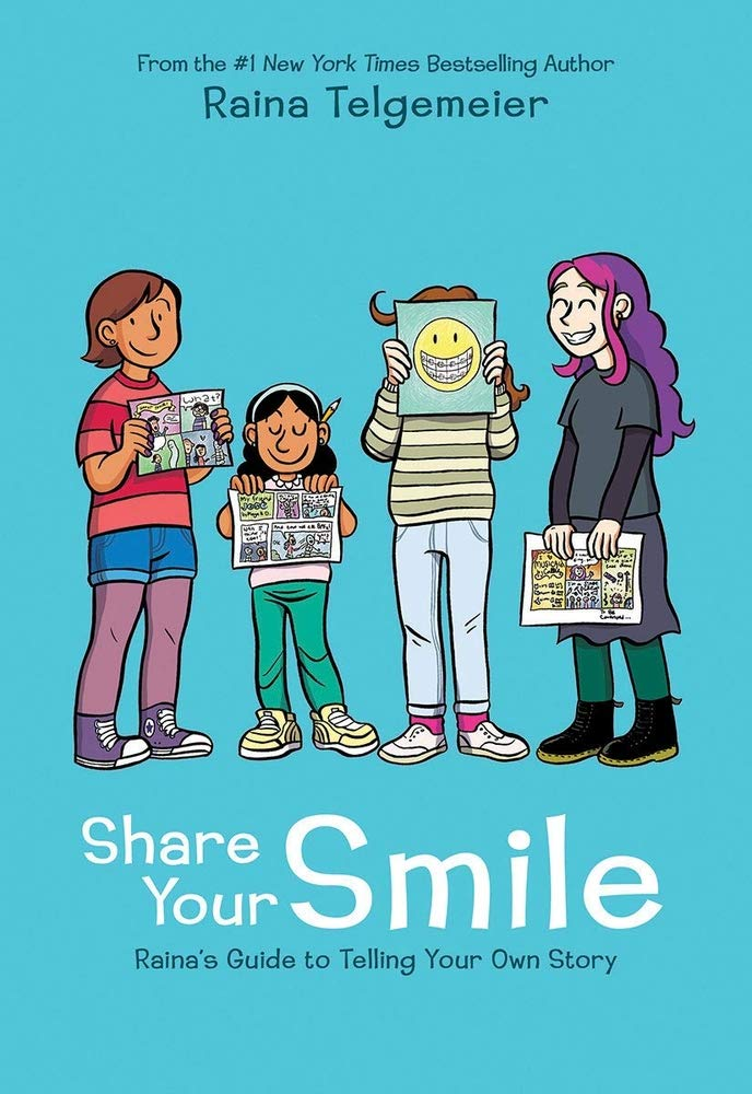 Sách - Share Your Smile: Rainas Guide To Telling Your Own Story - Phương Nam Book